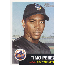 2002 Topps Her Timo Perez Of Mets