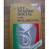 Ley Del Seguro Social Y Sus Reglamentos-actual-edi-anaya-vbf