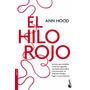 El Hilo Rojo Autor: Hood Ann Editorial: Booket
