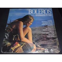 Lp Vinil Boleros Inesqueciveis Vol 1