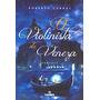 Livro O Violinista De Veneza Roberto Cabral