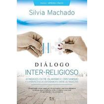 Livro Diálogo Inter-religioso - Silvia Machado