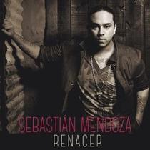 Sebastian Mendoza - Renacer Cd 2014 - Los Chiquibum