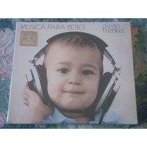 Diego Frenkel - Musica Para Bebes (cd Nuevo Cerrado)