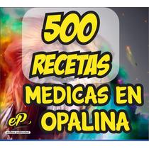 500 Recetas Medicas En Papel Opalina 120 Gr Super Precio!!