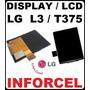Display Lcd P/ Lg Optimus L3 E400 E405 T375