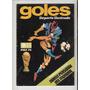 Revista Goles . Suplemento Mundial Alemania 1974 Futbol