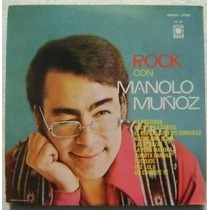 Manolo Muñoz / Rock Con 1 Disco Lp Vinilo