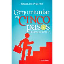 Libro Como Triunfar En Cinco Pasos - Metodo Limon + Regalo