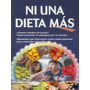 Ni Una Dieta Mas, Dieta Famosa Entre Artistas Y Famosos *tm*