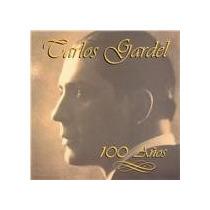 Carlos Gardel - 100 Años - Cd - Importado!!!