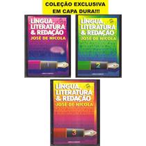 Língua, Literatura & Redação José De Nicola - 3 Volumes