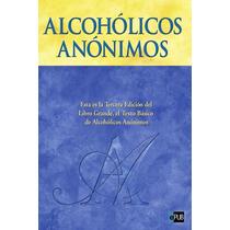 El Libro Grande - Alcoholicos Anonimos - Libro