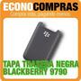 Tapa Trasera Para Blackberry 9790 Color Negro 100% Nueva!!!!