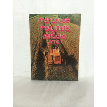 Manual De Maquinaria Agrícola 2 Vols Cyt