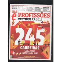 Vestibular 2013 Profissões 245 Carreira Guia Estudante - D8