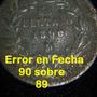 Dos Par Monedas 1 Centavo 1890 Y Sobre Fecha 1890/89
