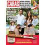 Revista Caras 1065 Michelle Alves, Antonia Fontenelle