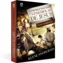 Compreendendo Todas As Parábolas De Jesus Guia Completo
