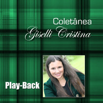 Playback Coletânea Giselli Cristina [original]