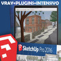 G- Sketchup 2016 Español + Vray + Plugins + C Intensivo