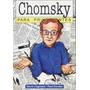 Noam Chomsky Para Principiantes