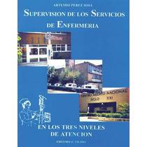 Supervision De Los Servicios De Enfermeria