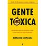 Bernardo Stamateas Gente Toxica Emociones Toxicas Titulos
