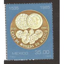 Estampilla Casa De Moneda 1985