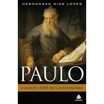 Paulo O Maior Líder Do Cristianismo Livro