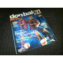 Don Balón-meridiano, Del 03/11/07 Al 08/12/07.