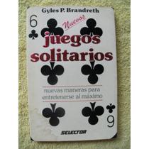 Libro Juegos Solitarios ,gyles P.brandreth, Español