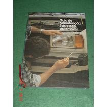 * Guia De Manutenção Básica Do Automóvel - Todo Ilustrado *