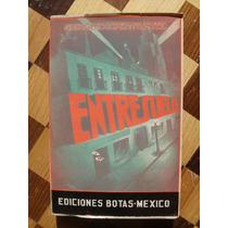 Donceles Entresuelo. Gregorio Lopez Y Fuentes. Envío Gratis.
