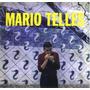 Cd Mario Telles / Mario Telles (importado Europa) Lacrado