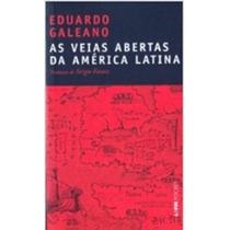 As Veias Abertas Da América Latina - Eduardo Galeano - Novo