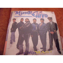 Lp Mister Chivo, Y Algo Mas, Envio Gratis