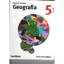 Historia + Geografia 5 Santillana Ideas En La Cabeza