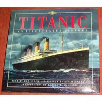 Navio - Livro Titanic An Illustrated History ( Em Inglês )