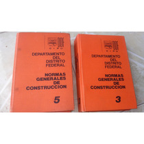 Normas Generales De Construccion Departamento Del Df 1981