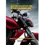 Libro Mecánica De Motos Baja Cilindrada - Rt Ediciones
