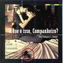 Cd O Que E Isso Companheiro? Trilha Sonora Stewart Copeland