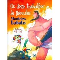 Livro Os Doze Trabalhos De Hercules - Monteiro Lobato