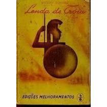 Livro Lenda De Tróia Gustav Schwab