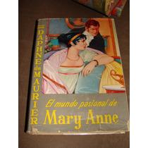 Libro El Mundo Pasional De Mary Anne, Año 1955