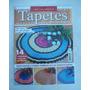 Revista: Tapetes Em Barbante Nº 7 - 14 Modelos Com Gráficos