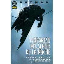 Comic - Batman: El Regreso Del Señor De La Noche En Español
