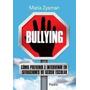 Bullying - Marís Zysman - Paidós