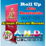 Roll Up 37.50 1440 Dpi Excelente Calidad , Rotulos Lona