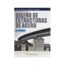 Libro Diseño De Estructuras De Acero 5e *cj